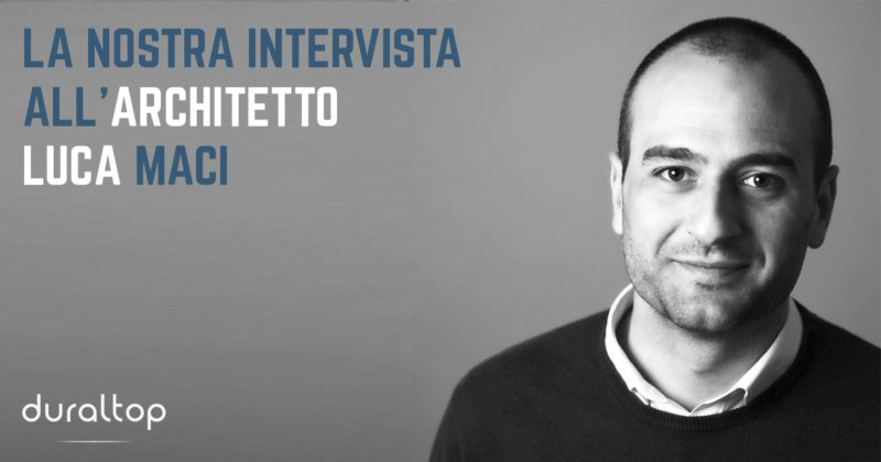 Intervista Architetto Luca Maci